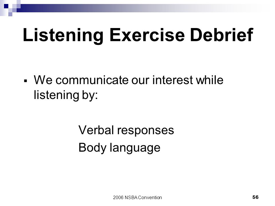 Listening Exercise Debrief