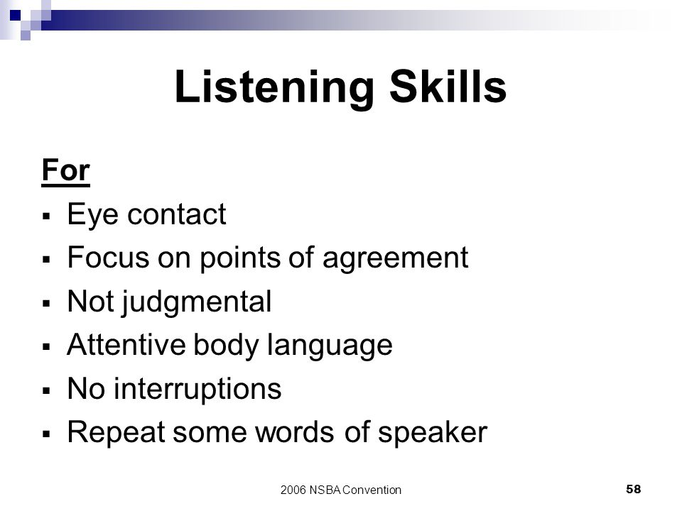 Listening Skills For Eye contact Focus on points of agreement