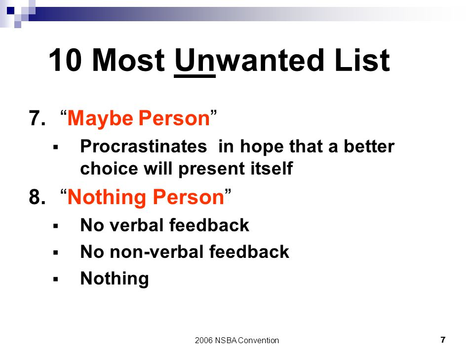 10 Most Unwanted List 7. Maybe Person 8. Nothing Person