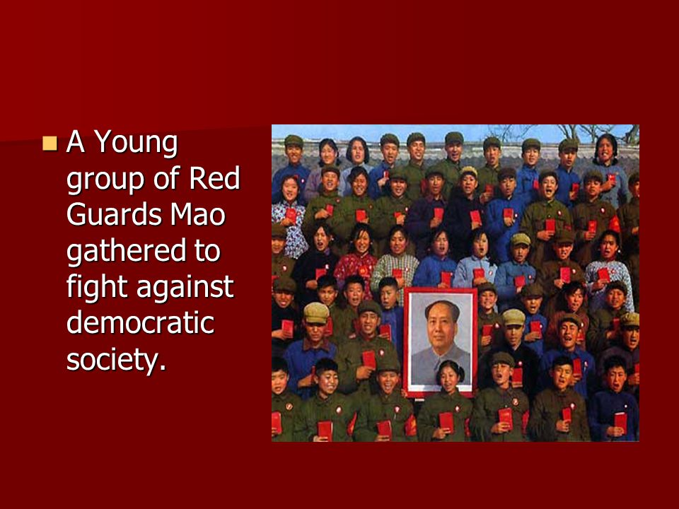A Young group of Red Guards Mao gathered to fight against democratic society.