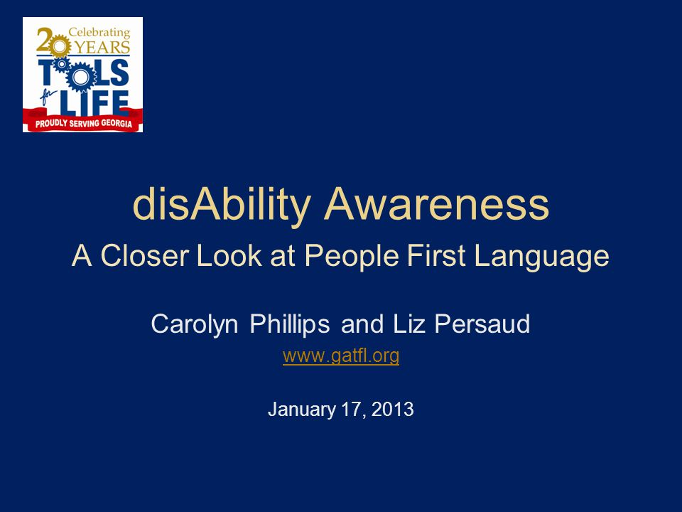 disAbility Awareness A Closer Look at People First Language