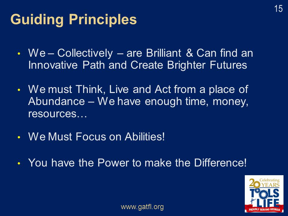 Guiding Principles We – Collectively – are Brilliant & Can find an Innovative Path and Create Brighter Futures.