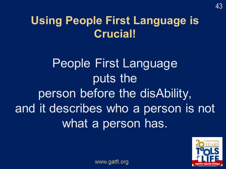 Using People First Language is Crucial