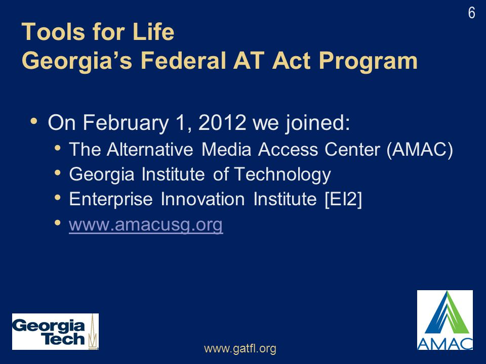 Tools for Life Georgia's Federal AT Act Program