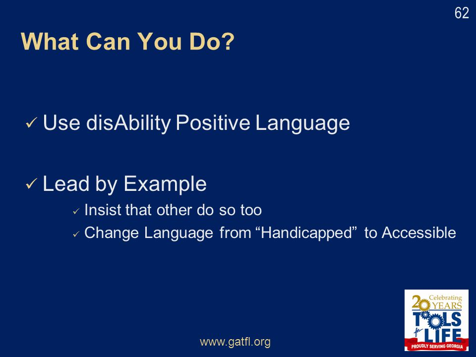 What Can You Do Use disAbility Positive Language Lead by Example