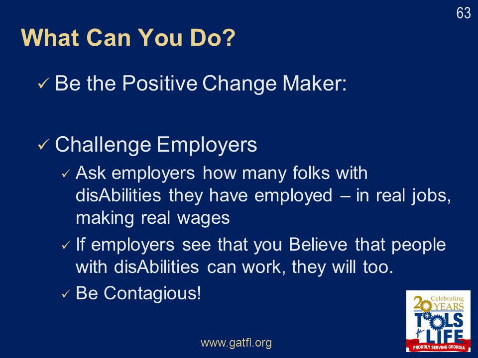 What Can You Do Be the Positive Change Maker: Challenge Employers