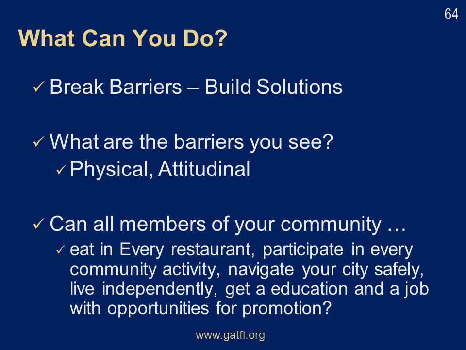 What Can You Do Break Barriers – Build Solutions
