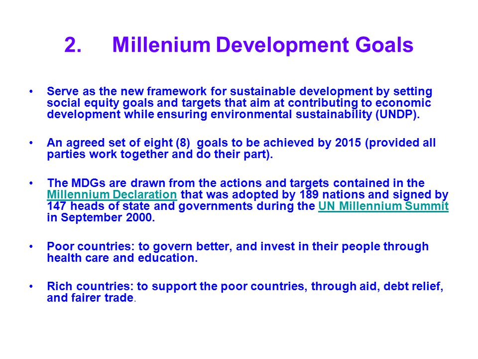 2. Millenium Development Goals