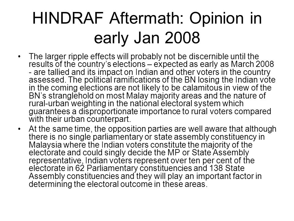 HINDRAF Aftermath: Opinion in early Jan 2008