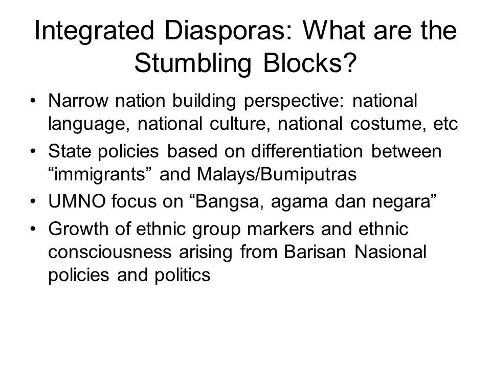 Integrated Diasporas: What are the Stumbling Blocks