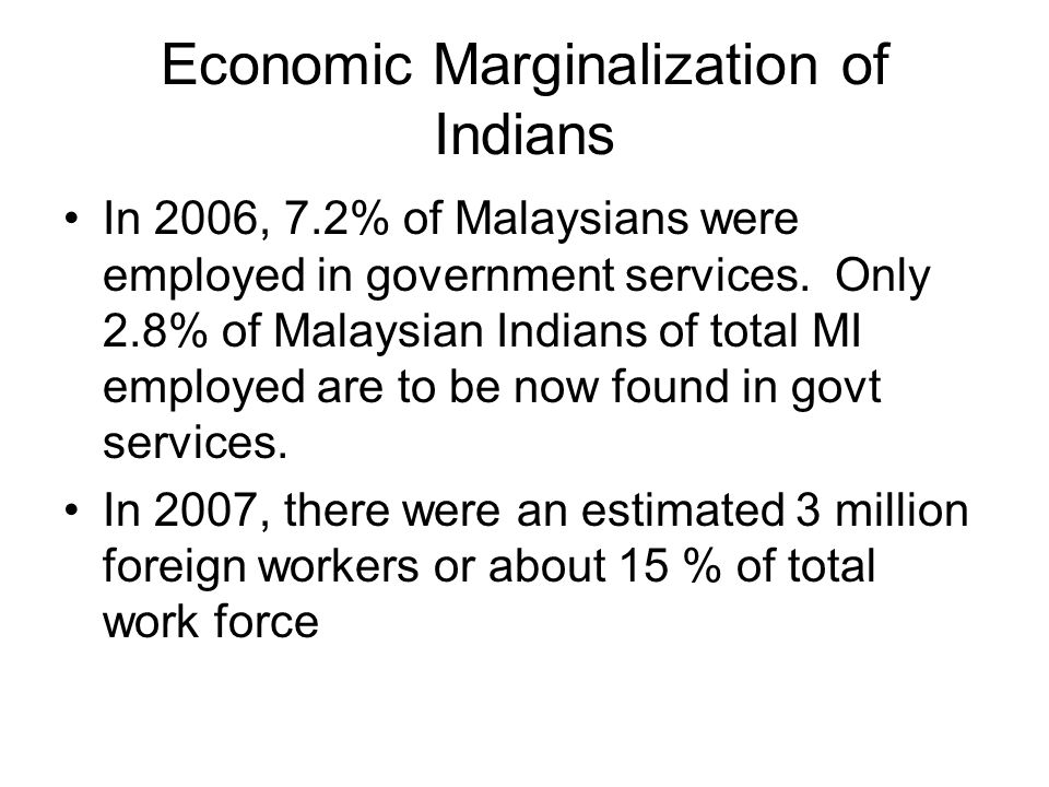 Economic Marginalization of Indians