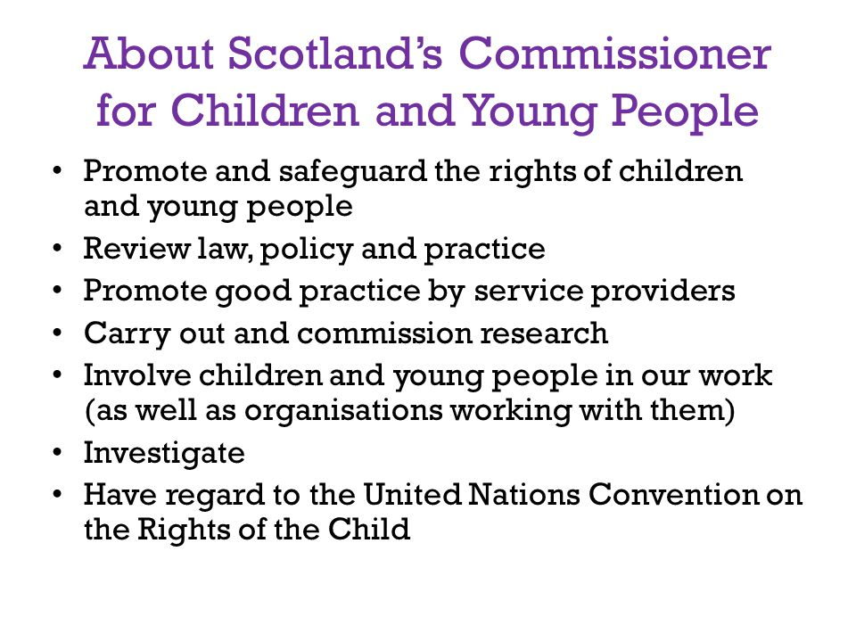 About Scotland's Commissioner for Children and Young People