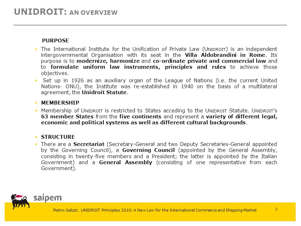 UNIDROIT: AN OVERVIEW PURPOSE
