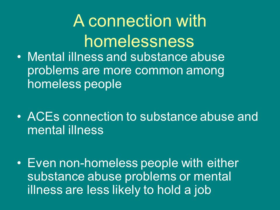 A connection with homelessness