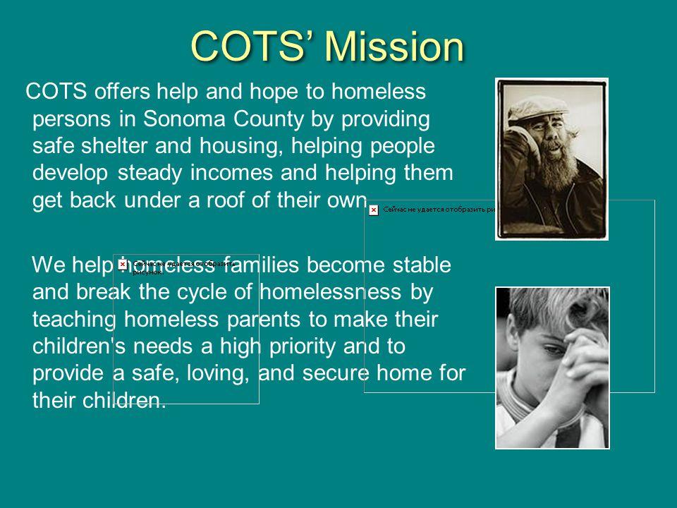 COTS' Mission