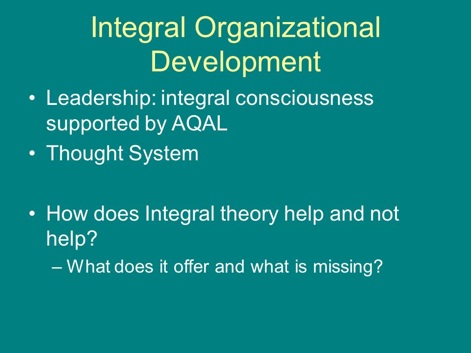 Integral Organizational Development