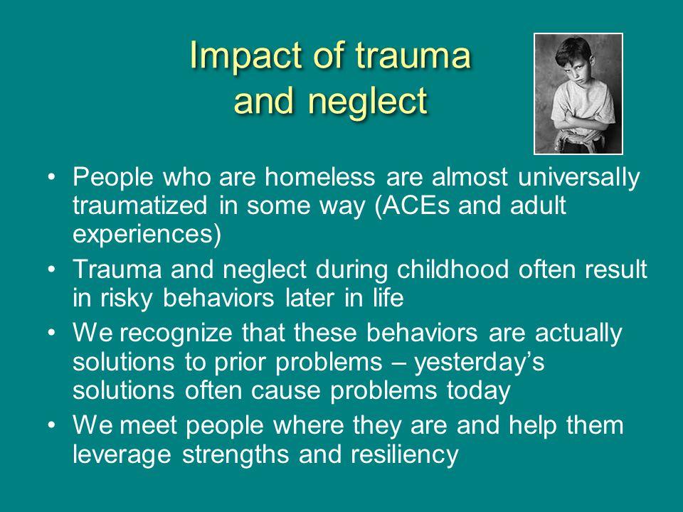 Impact of trauma and neglect