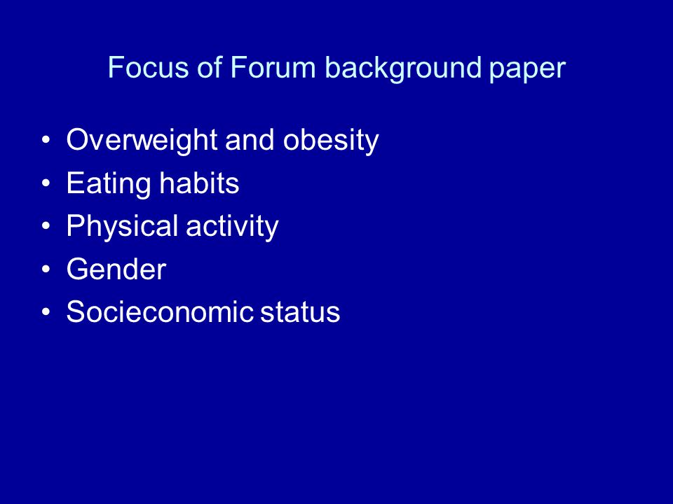 Focus of Forum background paper
