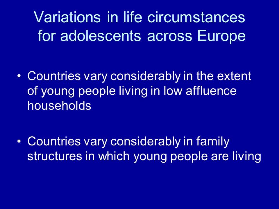 Variations in life circumstances for adolescents across Europe
