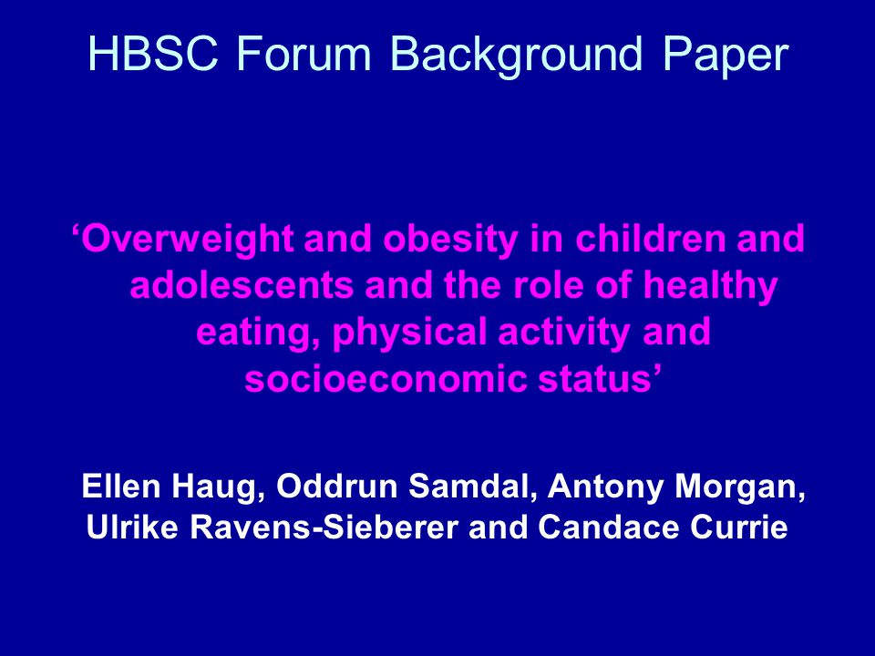 HBSC Forum Background Paper