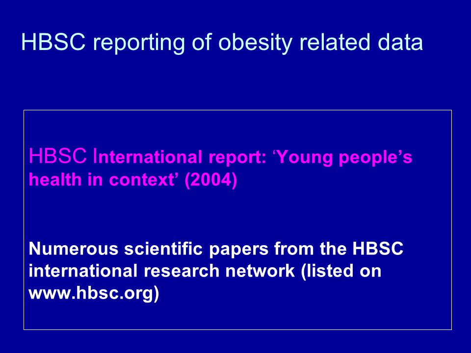 HBSC reporting of obesity related data