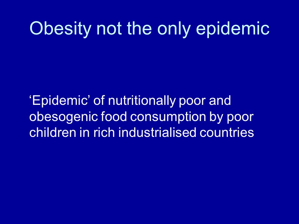 Obesity not the only epidemic