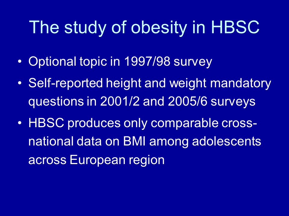 The study of obesity in HBSC