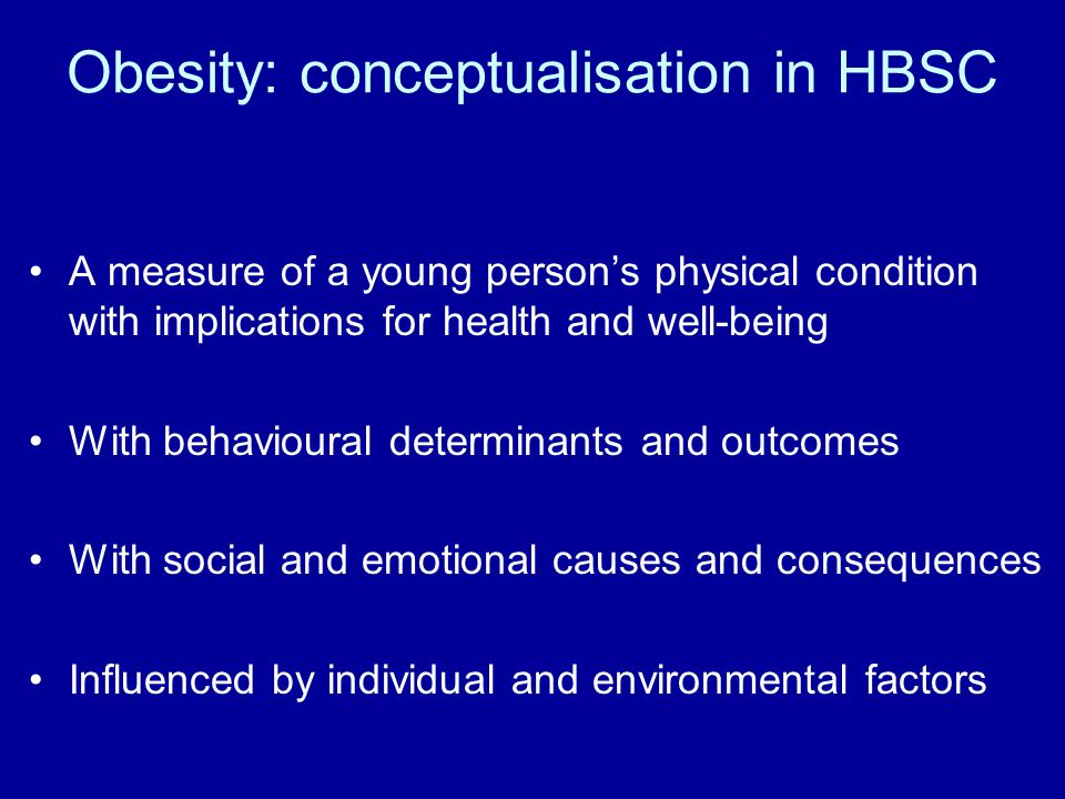 Obesity: conceptualisation in HBSC