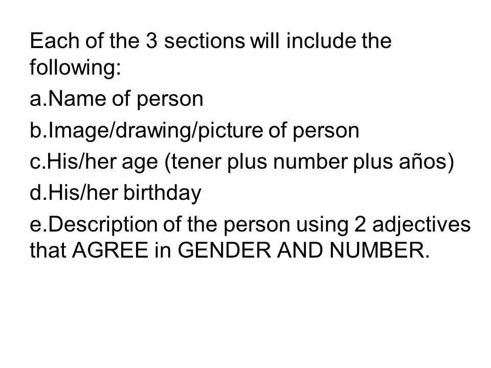 Each of the 3 sections will include the following: