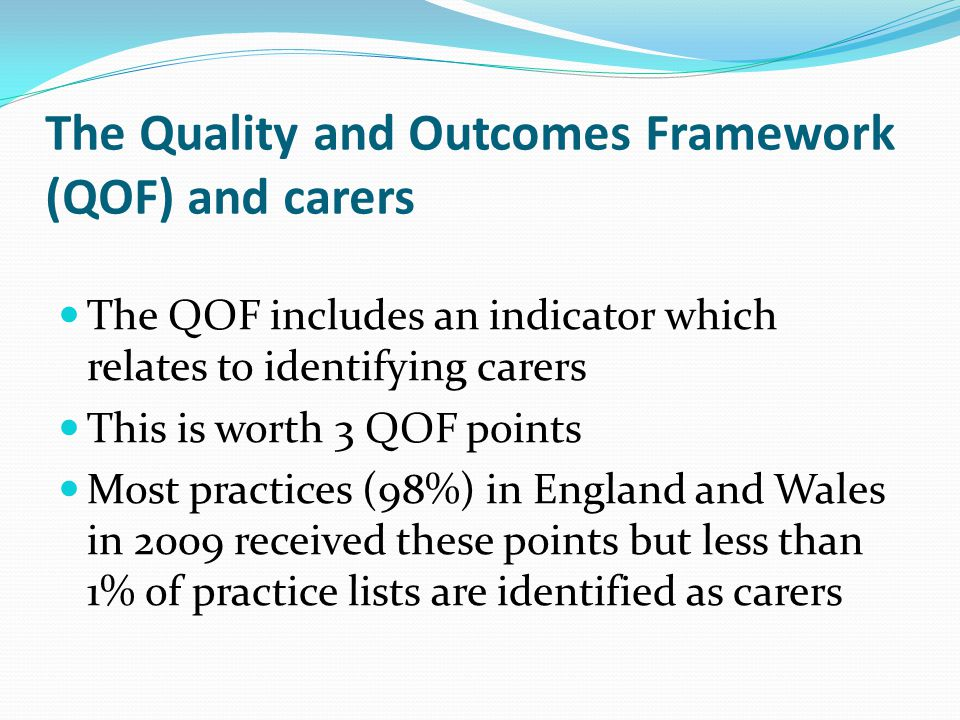 The Quality and Outcomes Framework (QOF) and carers