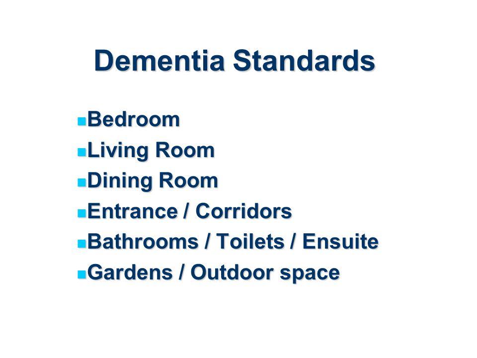 Dementia Standards Bedroom Living Room Dining Room