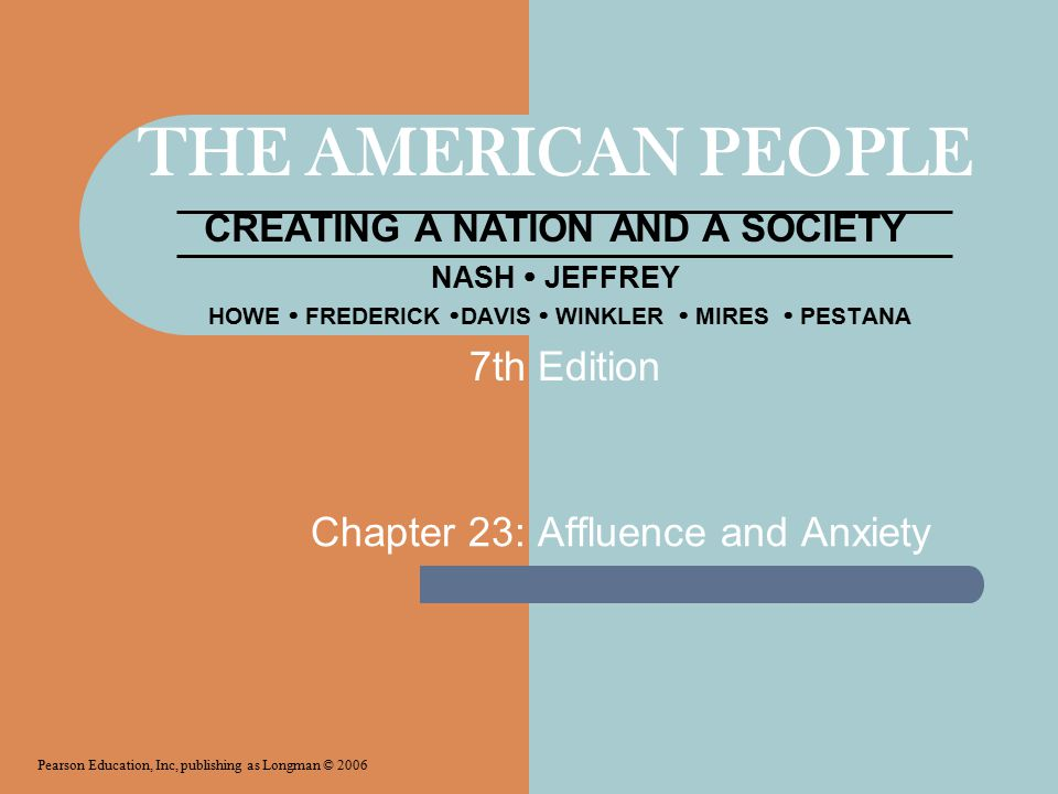Chapter 23: Affluence and Anxiety