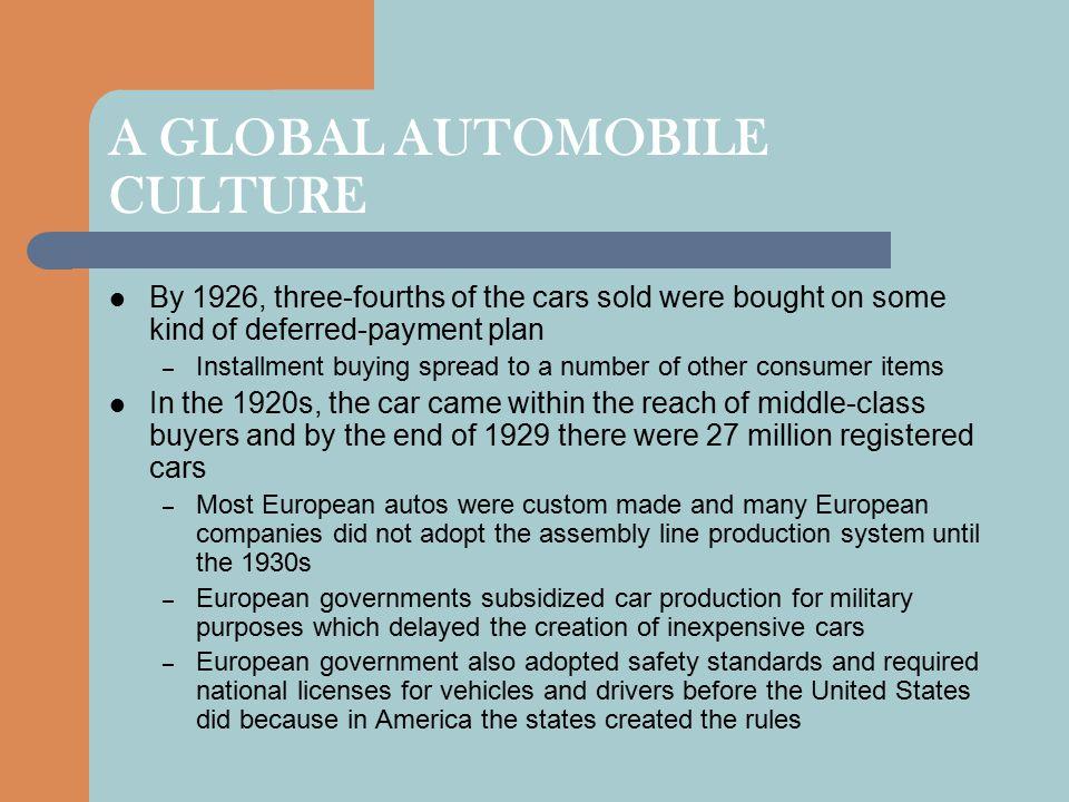 A GLOBAL AUTOMOBILE CULTURE
