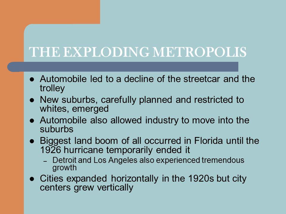 THE EXPLODING METROPOLIS