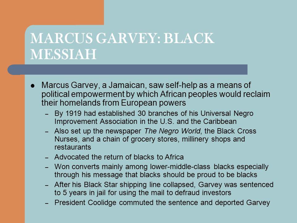 MARCUS GARVEY: BLACK MESSIAH