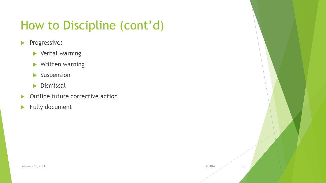 How to Discipline (cont'd)