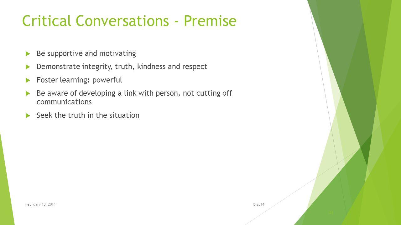 Critical Conversations - Premise
