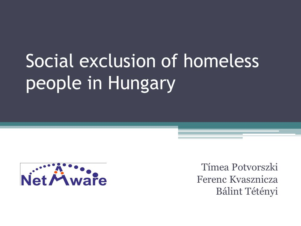 Social exclusion of homeless people in Hungary
