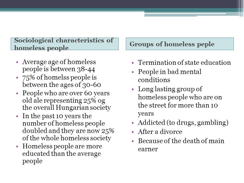 Average age of homeless people is between 38-44