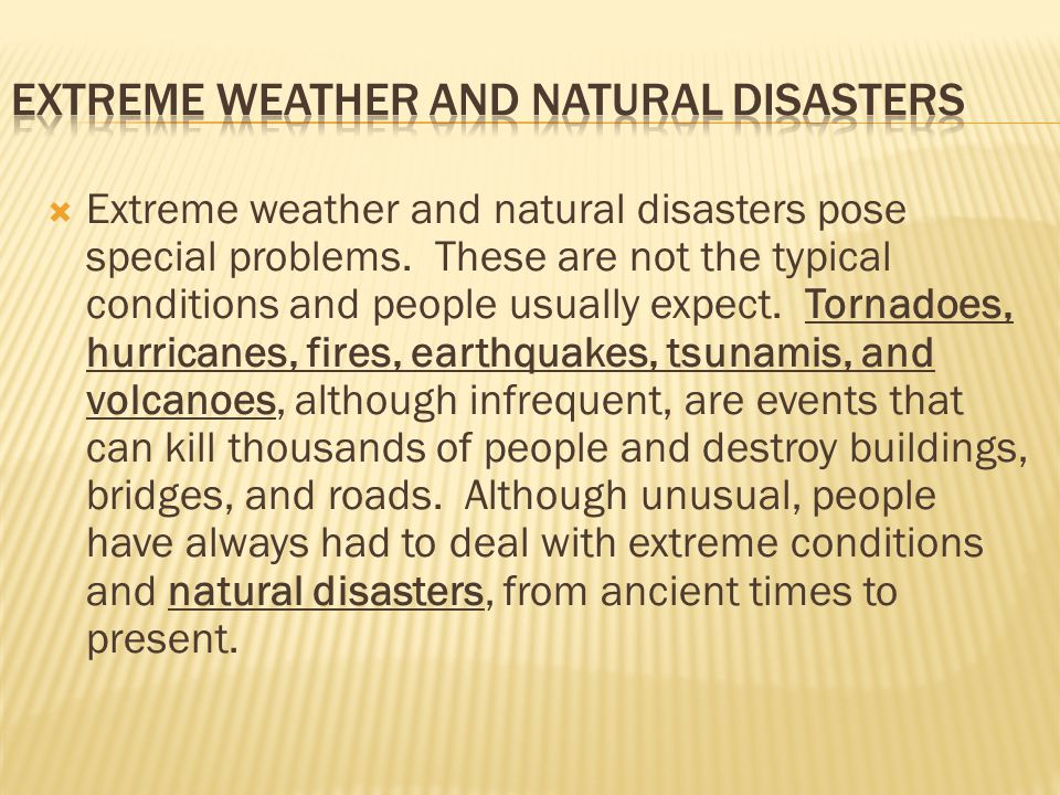 Extreme Weather and Natural Disasters