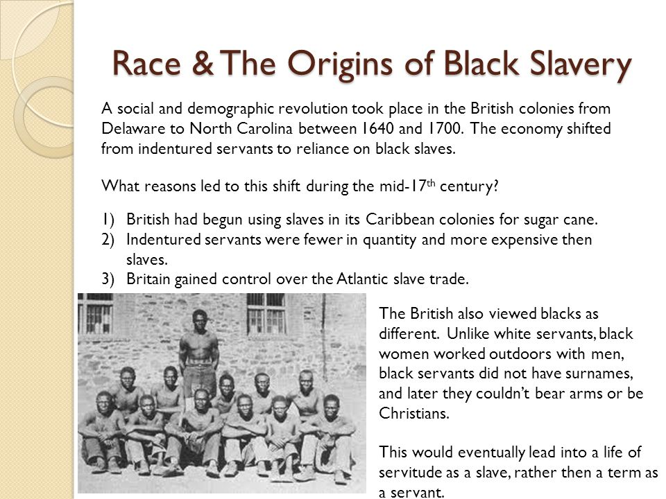 Race & The Origins of Black Slavery