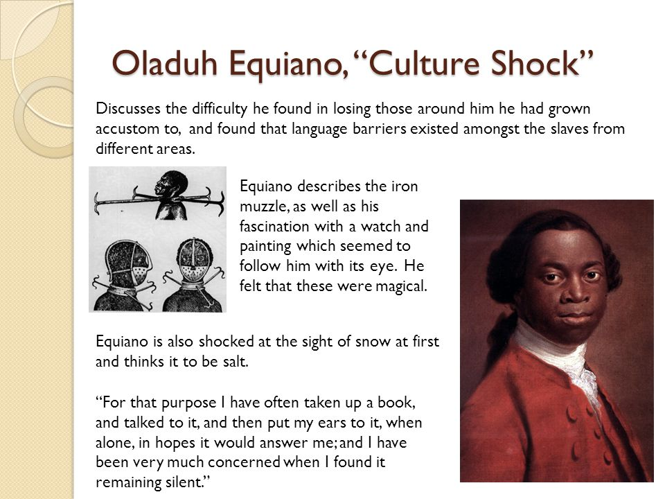 Oladuh Equiano, Culture Shock