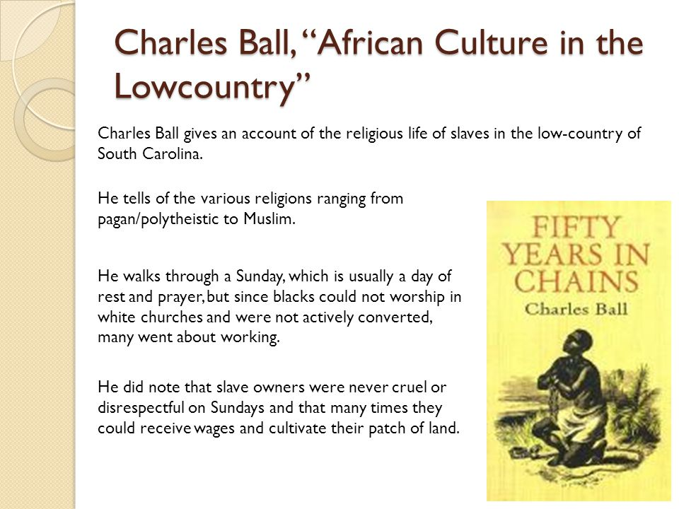 Charles Ball, African Culture in the Lowcountry