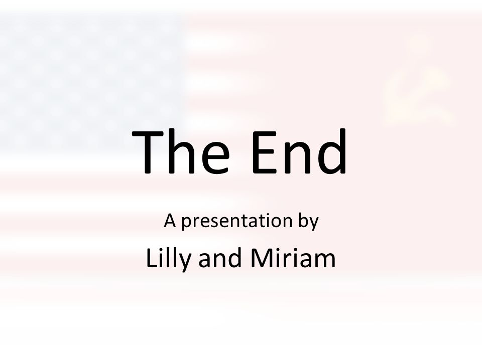A presentation by Lilly and Miriam