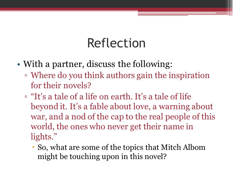 Reflection With a partner, discuss the following:
