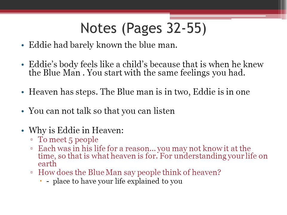 Notes (Pages 32-55) Eddie had barely known the blue man.