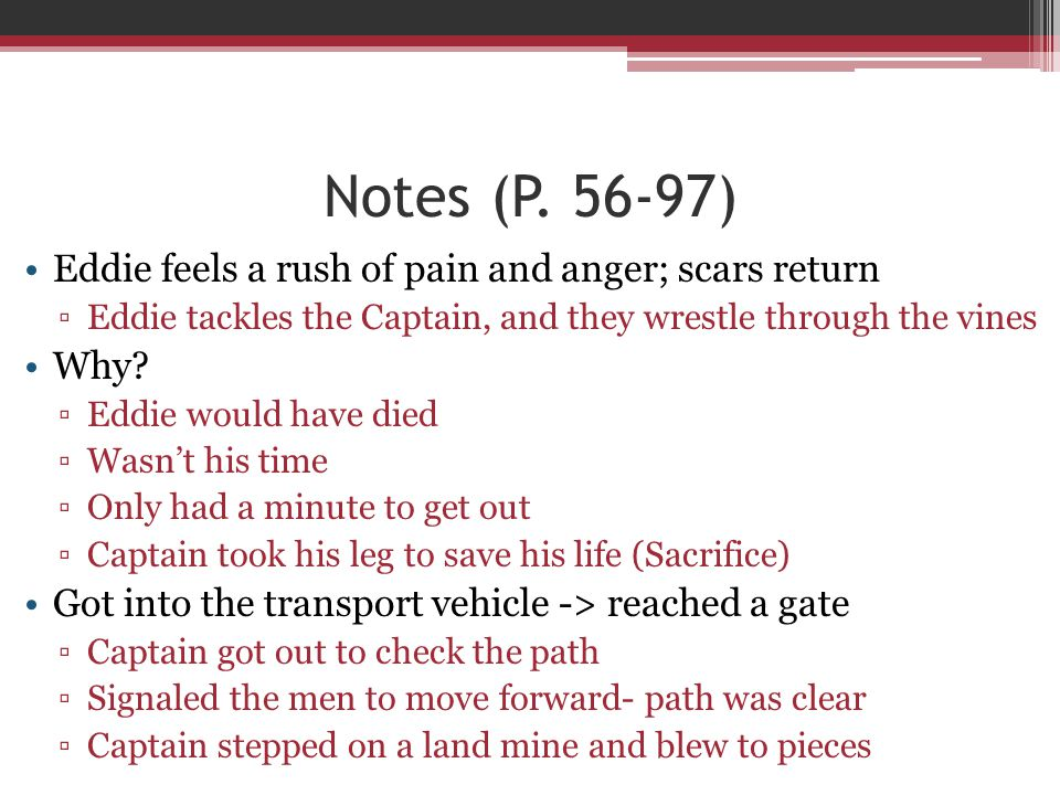 Notes (P. 56-97) Eddie feels a rush of pain and anger; scars return