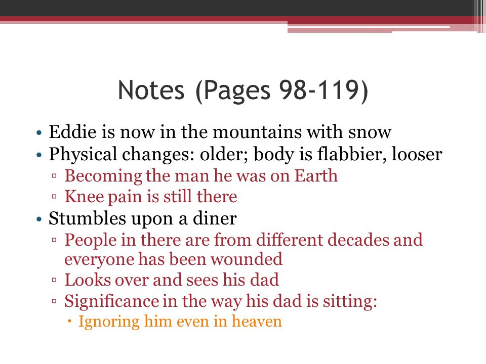 Notes (Pages 98-119) Eddie is now in the mountains with snow