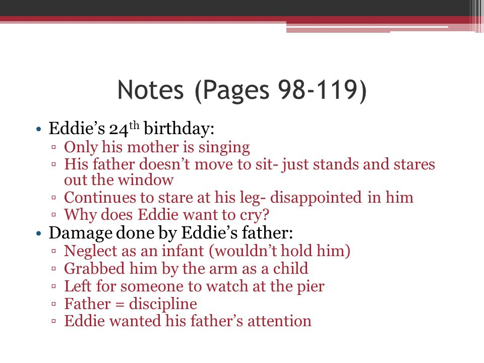 Notes (Pages 98-119) Eddie's 24th birthday: