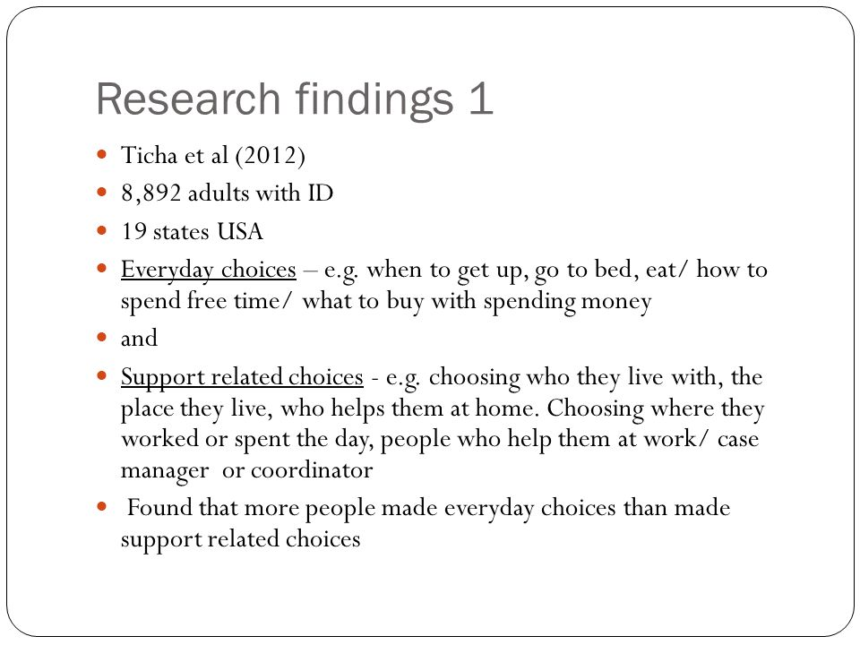 Research findings 1 Ticha et al (2012) 8,892 adults with ID